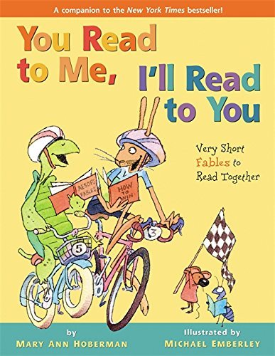 Mary Ann Hoberman You Read To Me I'll Read To You Very Short Fables To Read Together