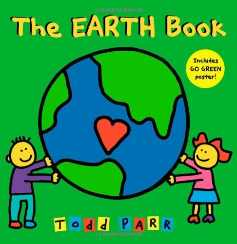 Todd Parr The Earth Book [with Poster]