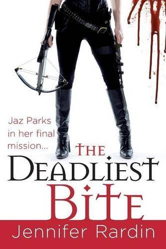 Jennifer Rardin The Deadliest Bite