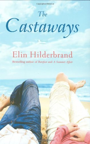 Elin Hilderbrand Castaways The