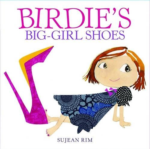 Sujean Rim Birdie's Big Girl Shoes