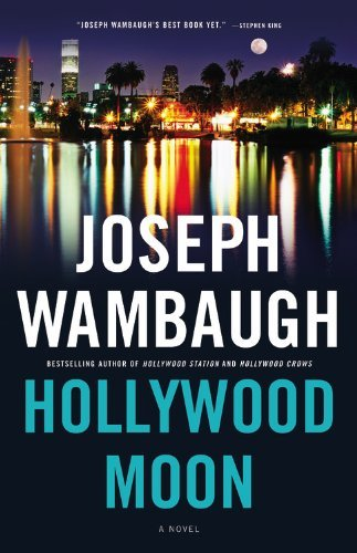 Joseph Wambaugh Hollywood Moon
