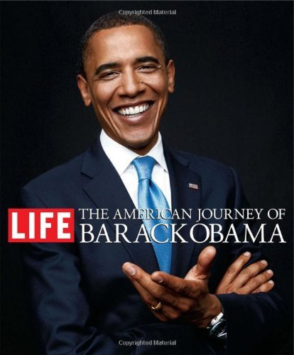 Life Magazine The American Journey Of Barack Obama
