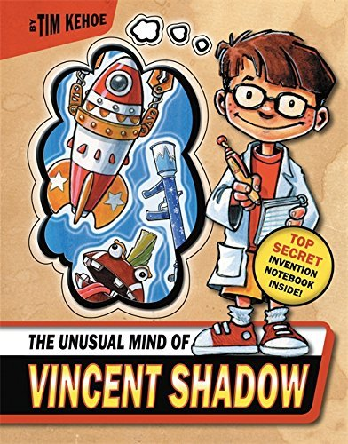 Tim Kehoe The Unusual Mind Of Vincent Shadow [with Invention