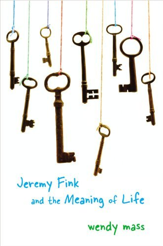 Wendy Mass Jeremy Fink And The Meaning Of Life