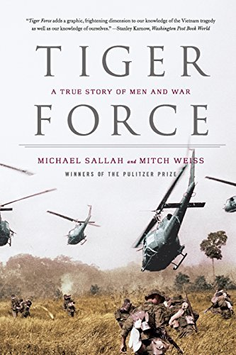 Michael Sallah Tiger Force A True Story Of Men And War