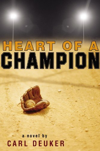 Carl Deuker Heart Of A Champion