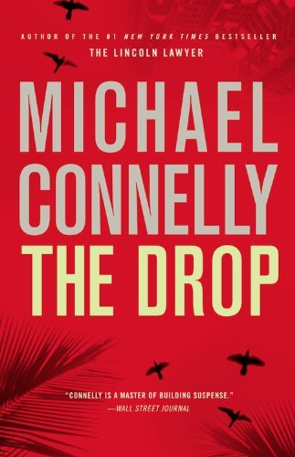 Michael Connelly Drop The