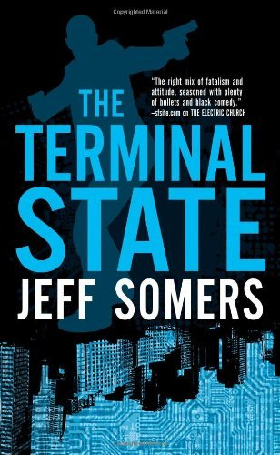 Jeff Somers Terminal State The