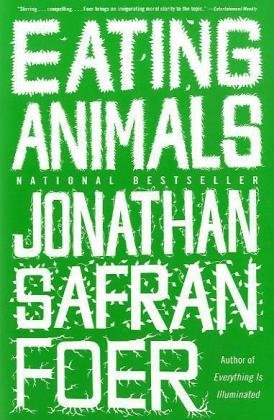 Jonathan Safran Foer Eating Animals