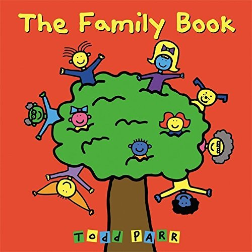 Todd Parr The Family Book