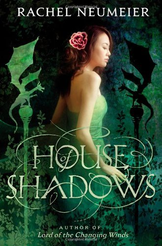 Rachel Neumeier House Of Shadows