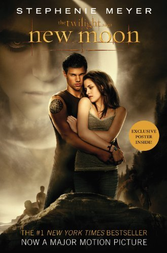 Stephenie Meyer New Moon [with Poster] Media Tie In