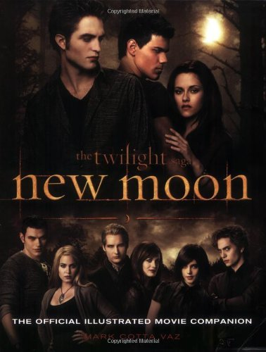 Mark Cotta Vaz The Twilight Saga New Moon The Official Illustrated Movie Companio