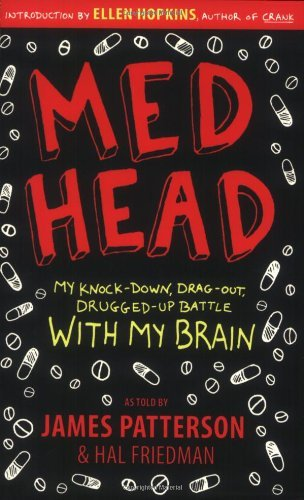 James Patterson Med Head My Knock Down Drag Out Drugged Up Battle With M