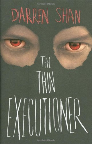 Darren Shan The Thin Executioner