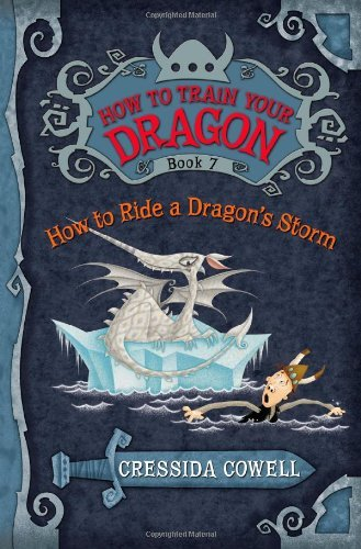 Cressida Cowell How To Ride A Dragon's Storm The Heroic Misadventures Of Hiccup The Viking