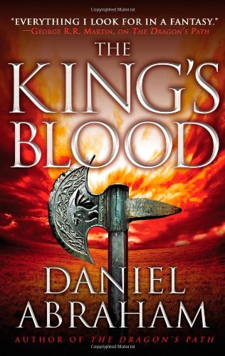 Daniel Abraham The King's Blood