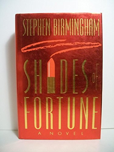 Stephen Birmingham Shades Of Fortune