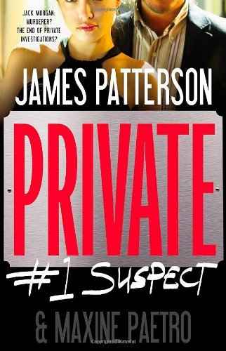James Patterson Private #1 Suspect