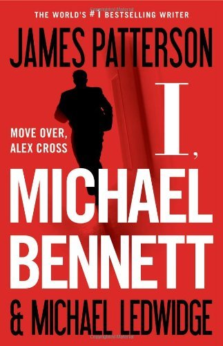 James Patterson I Michael Bennett