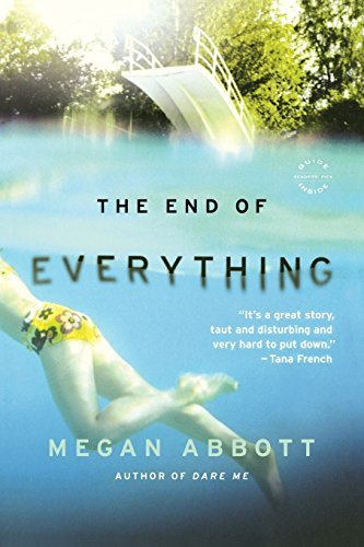 Megan E. Abbott The End Of Everything