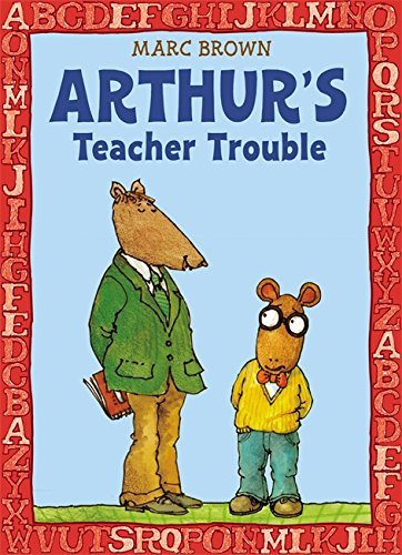 Marc Brown Arthur's Teacher Trouble