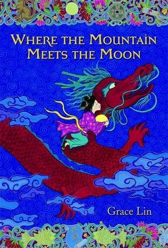 Grace Lin Where The Mountain Meets The Moon