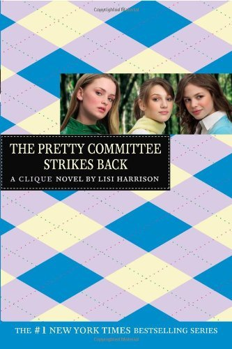 Lisi Harrison The Pretty Committee Strikes Back