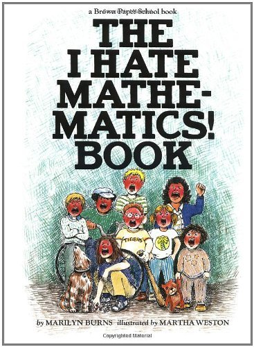 Marilyn Burns Brown Paper School Book I Hate Mathematics!