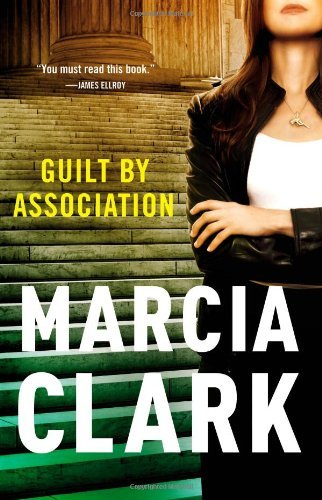 Marcia Clark Guilt By Association