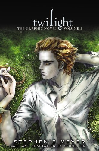 Vol. 2 Twilight The Graphic Novel Twilight The Graphic Novel Vol. 2 Young Kim Stephenie Meyer