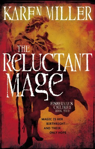 Karen Miller The Reluctant Mage