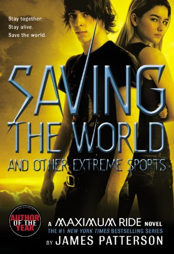 James Patterson Saving The World And Other Extreme Sports
