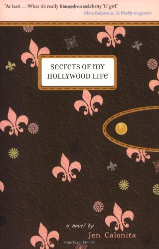 Jen Calonita Secrets Of My Hollywood Life