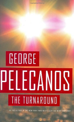 George Pelecanos The Turnaround