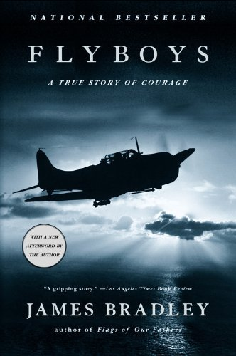 James Bradley Flyboys A True Story Of Courage