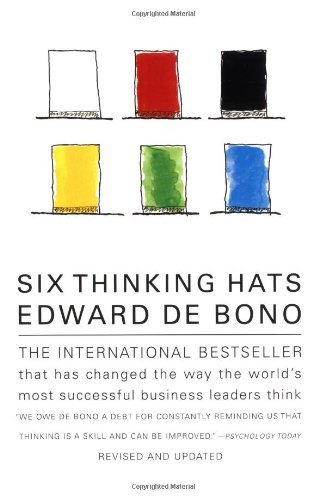 Edward De Bono Six Thinking Hats An Essential Approach To Business Management Revised And Upd