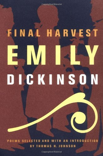 Emily Dickinson Final Harvest Poems