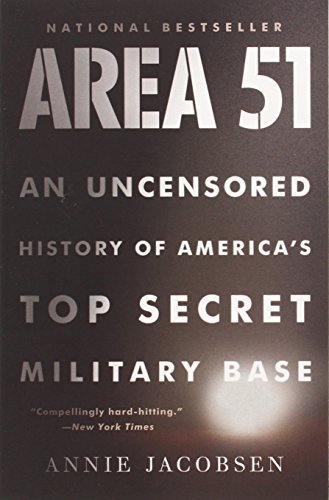 Annie Jacobsen Area 51 An Uncensored History Of America's Top Secret Mil