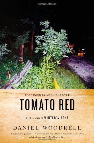 Daniel Woodrell Tomato Red