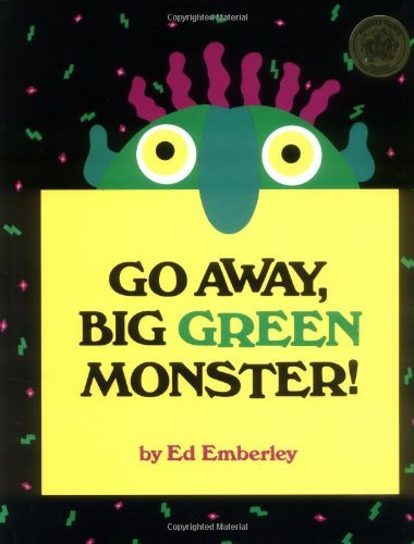 Ed Emberley Go Away Big Green Monster!