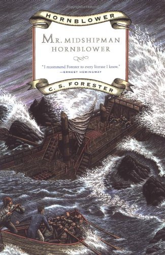 C. S. Forester Mr. Midshipman Hornblower