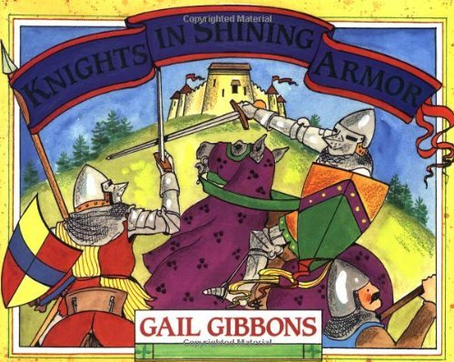Gail Gibbons Knights In Shining Armor