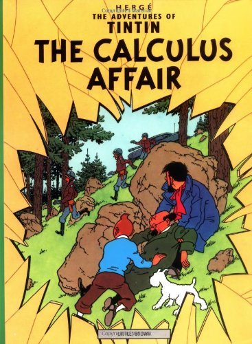Herge The Adventures Of Tintin The Calculus Affair
