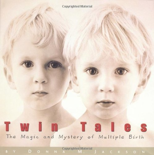 Donna M. Jackson Twin Tales Magic & Mystery Of Multiple Births