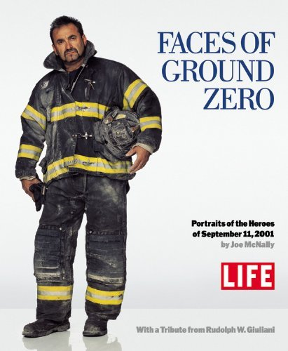 Life Magazine Faces Of Ground Zero Portraits Of The Heroes Of September 11