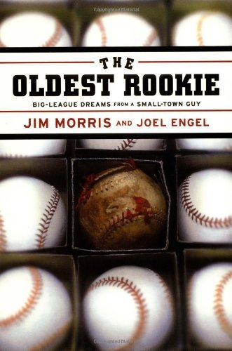 Jim Morris The Oldest Rookie