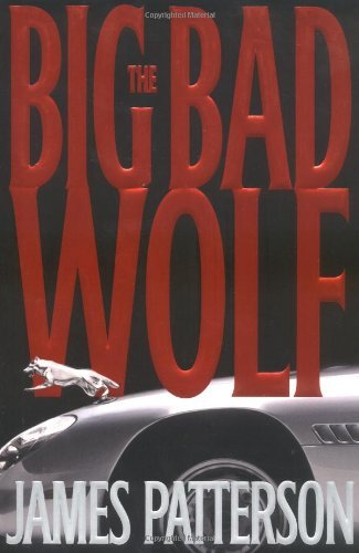 James Patterson Big Bad Wolf