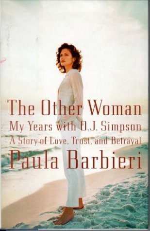 Paula Barbieri Other Woman My Years With O.J. Simpson